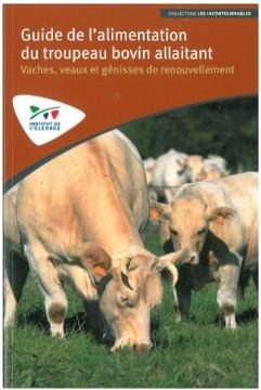 Guide de l'alimentation du troupeau bovin allaitant