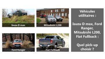 Isuzu Dmax, Ford Ranger, Mitsubishi L200, Fiat Fullback: quel pick-up choisir?