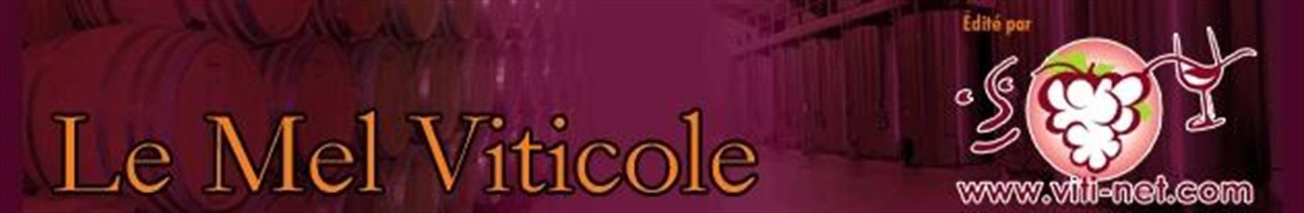 Le Mel Viticole : recevez deux fois par mois l'essentiel des informations viticoles et vinicoles [GRATUIT]