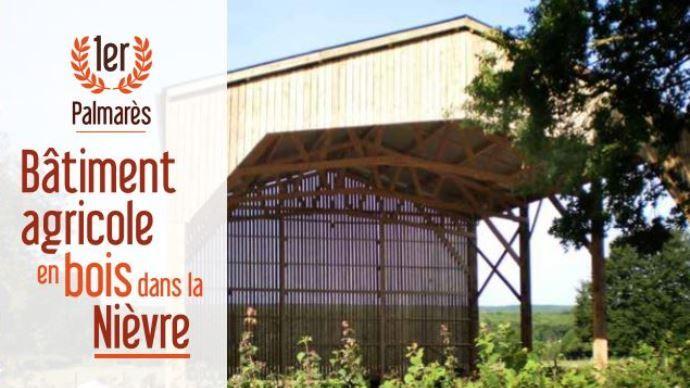 Pour sa première édition, le palmarès du bâtiment agricole en bois de la Nièvre (58) a pour objectif de promouvoir la construction bois dans le département.