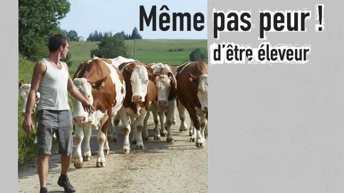 film meme pas peur d etre eleveur laitier