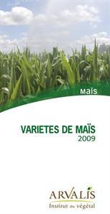 Dépliant « Variétés de maïs 2009 » Arvalis
